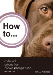 How to... collected articles from BSAVA companion